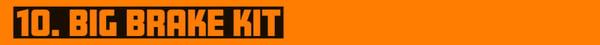 10th GenCivic 10 Best Mods - Big Brake Kit