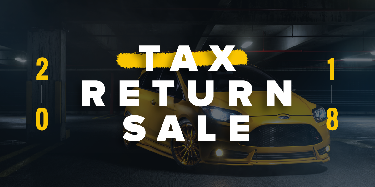 The 2018 Tax Return Sale - Coupon Code HERE